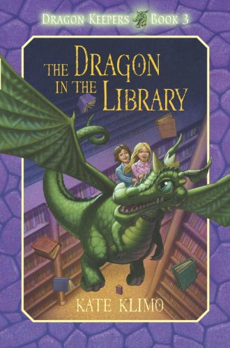 Dragon Keepers #3: The Dragon in the Library - Kate Klimo