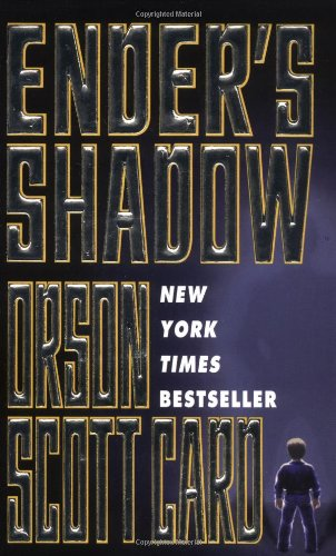 Ender's Shadow (The Shadow Series) - Orson Scott Card