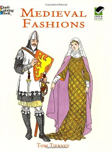 Medieval Fashions Coloring Book (Dover Fashion Coloring Book) - Tom Tierney