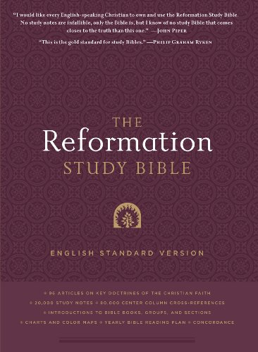The Reformation Study Bible: English Standard Version Hardcover  w/Maps - Published by Ligonier Ministries, General Editor: R. C. Sproul