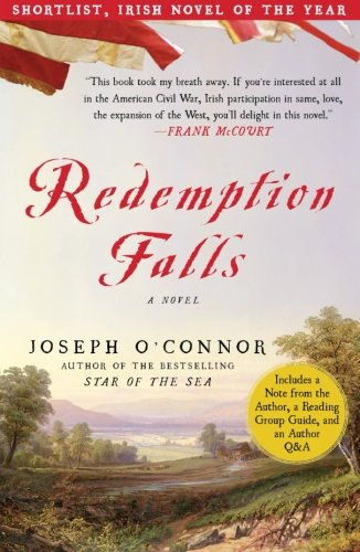 Redemption Falls: A Novel - Joseph O'Connor