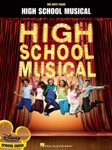 High School Musical - Big Note Piano - Matthew Gerrard; Robbie Nevil