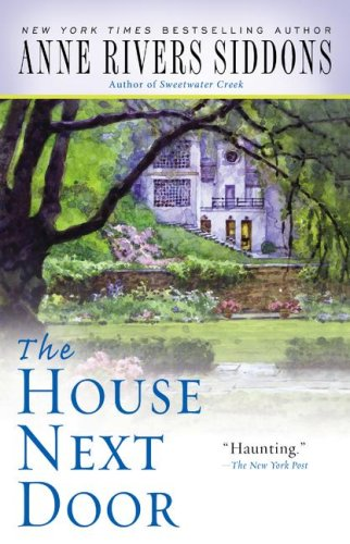 The House Next Door - Anne Rivers Siddons