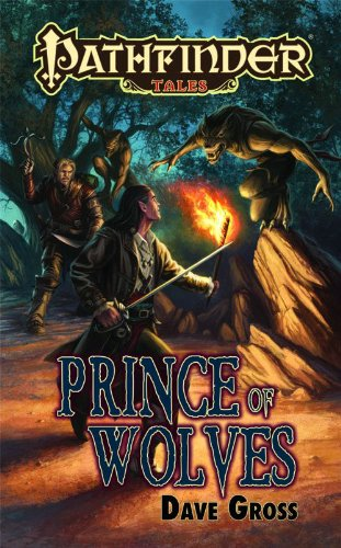 Pathfinder Tales: Prince of Wolves - Dave Gross