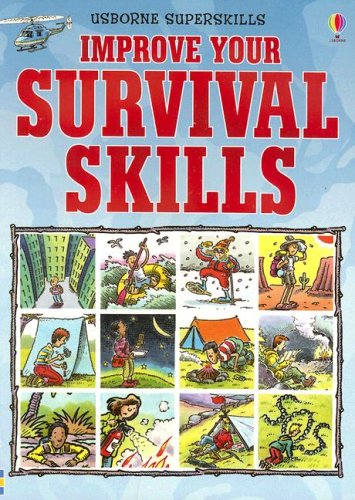 Improve Your Survival Skills (Usborne Superskills) - Lucy Smith