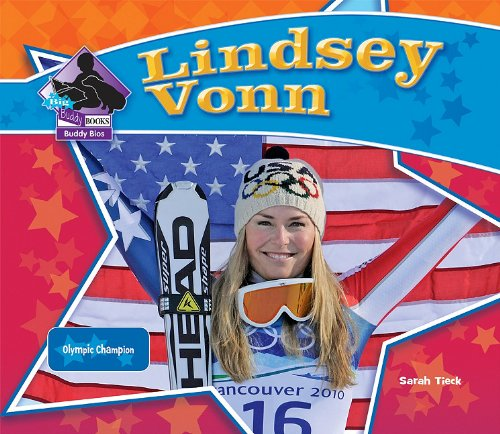 Lindsey Vonn: Olympic Champion (Big Buddy Books: Buddy Bios) - Sarah Tieck