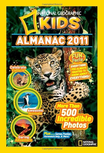 National Geographic Kids Almanac 2011 - National Geographic