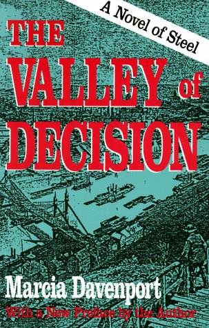 The Valley Of Decision - Marcia Davenport