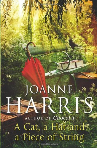 A Cat, a Hat and a Piece of String - Joanne Harris