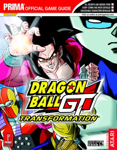 Dragon Ball GT: Transformation (Prima Official Game Guide) - Eric Mylonas