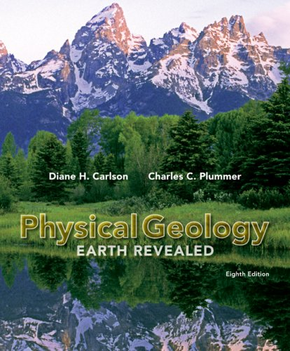 Physical Geology: Earth Revealed - Diane Carlson; Charles (Carlos) Plummer