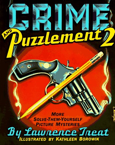 Crime and Puzzlement 2 - Lawrence Treat