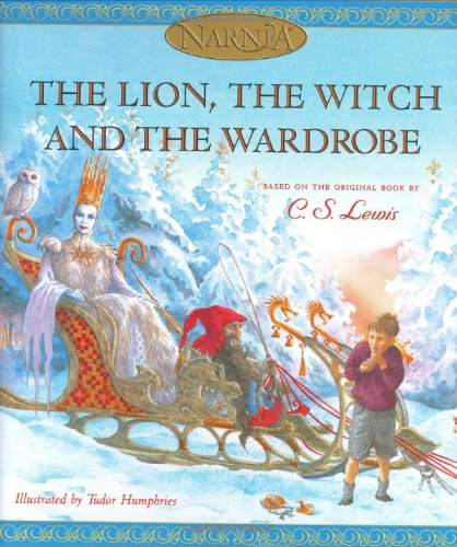 The Lion, the Witch and the Wardrobe (picture book edition) (Chronicles of Narnia) - C. S. Lewis