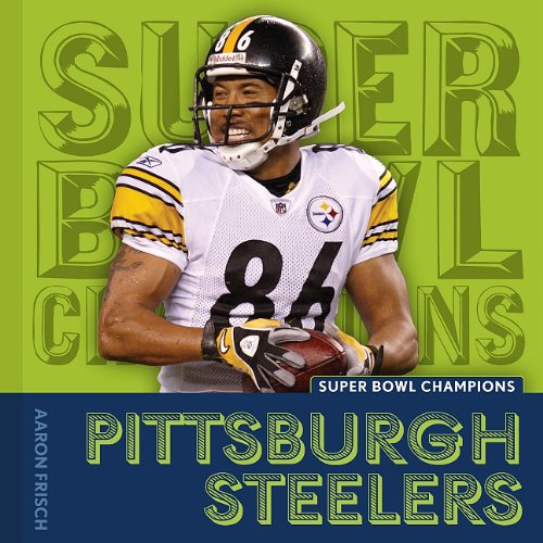 Pittsburgh Steelers (Super Bowl Champions) - Aaron Frisch