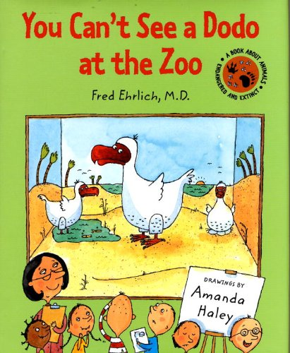 You Can't See a Dodo at the Zoo - Fred Ehrlich