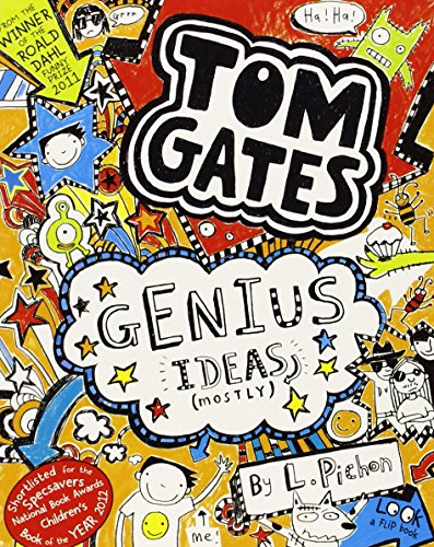 Genius Ideas (Mostly) (Tom Gates) - Liz Pichon