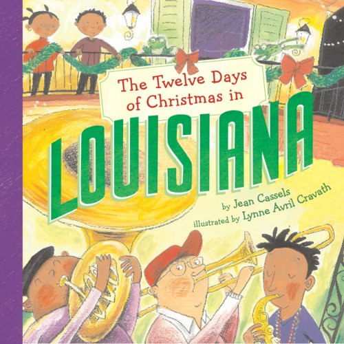The Twelve Days of Christmas in Louisiana (The Twelve Days of Christmas in America) - Jean Cassels