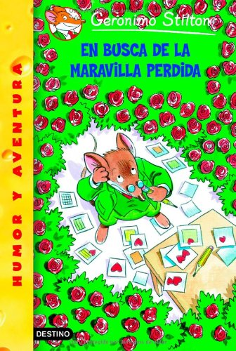 En Busca De La Maravilla Perdida/ All Because of a Coffee Cup (Geronimo Stilton) (Spanish Edition) - Geronimo Stilton