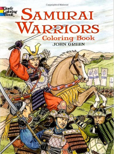 Samurai Warriors (Dover History Coloring Book) - John Green; Coloring Books