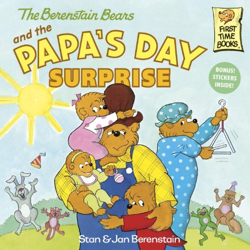 The Berenstain Bears and the Papa's Day Surprise - Stan Berenstain, Jan Berenstain