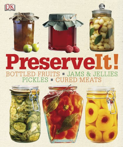 Preserve It! - DK Publishing
