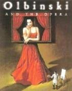 Olbinski and the Opera - Agata Passent