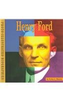 Henry Ford: A Photo-Illustrated Biography (Photo-Illustrated Biographies) - Erika L. Shores