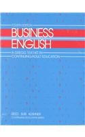 Business English: A Gregg Text-Kit for Adult Education (Continuing Education Series/Set) - Jeanne Reed; Mary Lu Suri; John A. Kushner