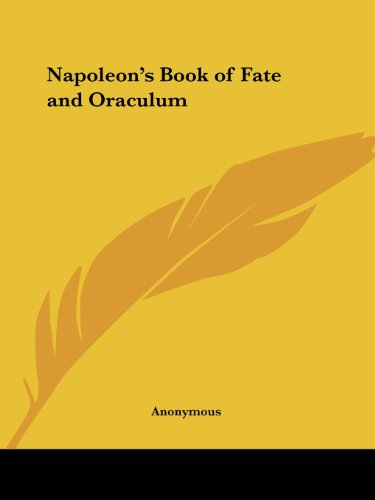 Napoleon's Book of Fate and Oraculum - Anonymous
