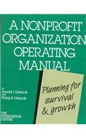 A Nonprofit Organization Operating Manual: Planning for Survival and Growth - Arnold J. Olenick; Philip R. Olenick