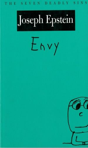 Envy: The Seven Deadly Sins (New York Public Library Lectures in Humanities) - Joseph Epstein