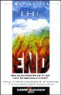 The End (How are we to face the end of time-and the beginning of eternity?) - Everett Leadingham