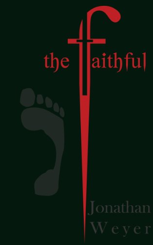 The Faithful - Jonathan Weyer