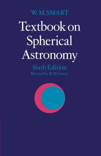 Textbook on Spherical Astronomy - W. M. Smart