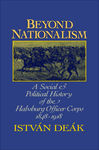 Beyond Nationalism - Deak, Istvan