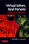 Virtual Selves, Real Persons - Hallam, Richard S.