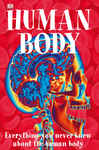 Amazing Human Body - Ltd, Dorling Kindersley