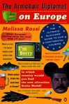 The Armchair Diplomat on Europe - Rossi, Melissa