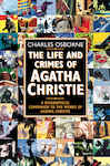 The Life and Crimes of Agatha Christie: A biographical companion to the works of Agatha Christie (Text Only) - Osborne, Charles