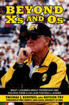 Beyond Xs and Os - Ferentz, Kirk; Fry, Hayden; Berthel, Thomas J