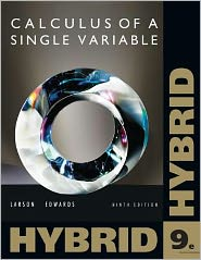 Single Variable Calculus, Hybrid (with Enhanced WebAssign Homework and eBook LOE Printed Access Card for Multi Term Math and Science) - Ron Larson, Bruce H. Edwards