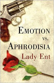 Emotion Vs. Aphrodisia - Lady Ent