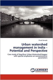 Urban Watershed Management In India - Potential And Perspective