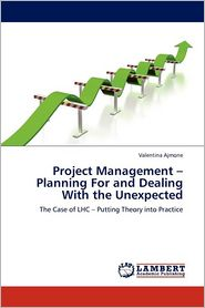 Project Management - Planning For And Dealing With The Unexpected - Valentina Ajmone