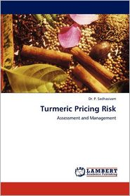 Turmeric Pricing Risk - P. Sadhasivam