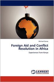 Foreign Aid And Conflict Resolution In Africa