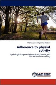 Adherence To Physial Activity