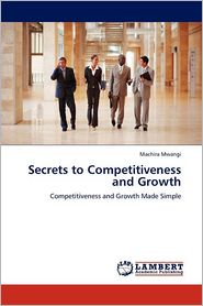 Secrets To Competitiveness And Growth - Machira Mwangi