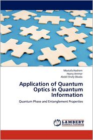 Application Of Quantum Optics In Quantum Information