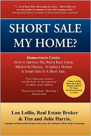 Short Sale My Home?: A Homeowners Guide to a Short Sale - Lou Lollio